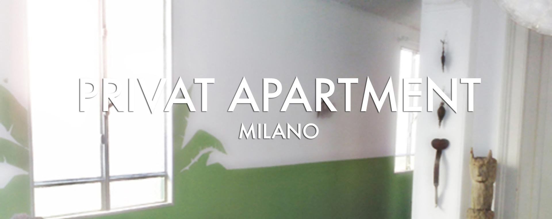Private apartment Milano